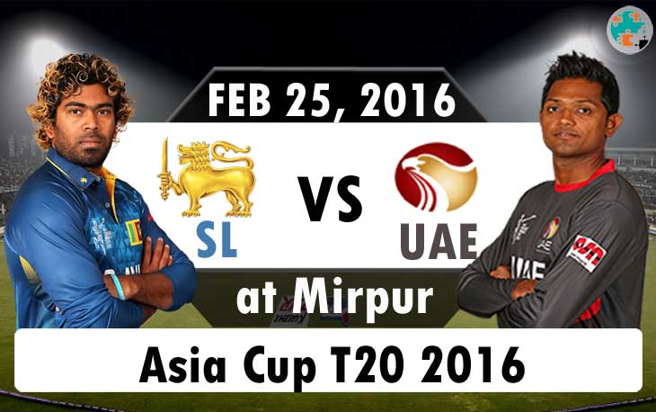 Srilanka vs UAE Asia Cup T20 Live Score, Playing 11, Watch Online
