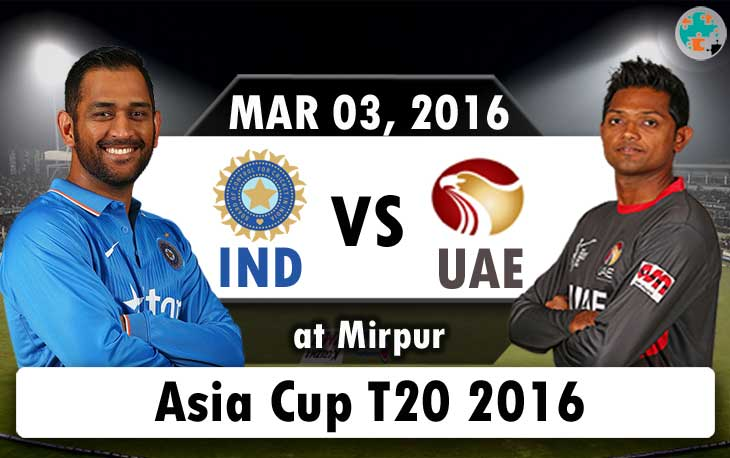INDIA vs UAE Asia Cup T20 Live Score, Playing 11, Watch Online