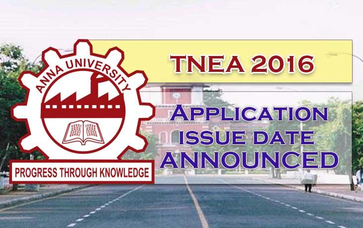 Anna University TNEA 2016 Admission Form & Date