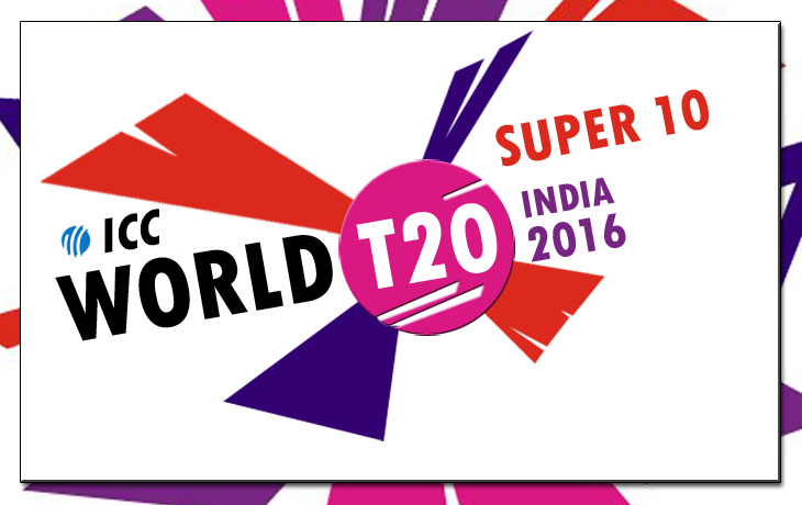 ICC T20 World Cup 2016 Super 10 Schedule, Fixture and Results