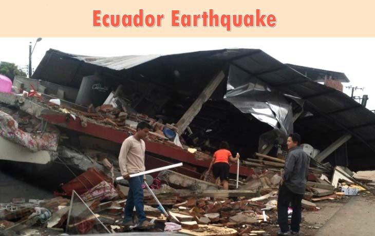 Ecuador Earthquake Kills more than 480 Peoples: Full Report