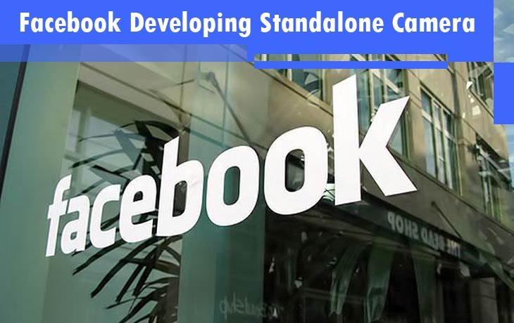 Facebook Developing Their Standalone Camera App