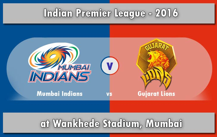 IPL 2016: MI vs GL Match 9 - Live Score & Streaming Updates