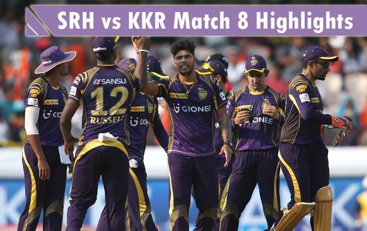 SRH vs KKR Highlights of Match 8 and Full ScoreCard IPL 2016