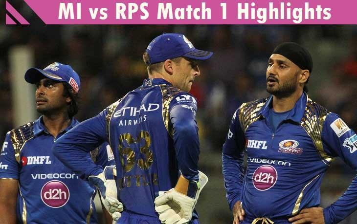MI vs RPS Match 1 Highlights and Full Score Card