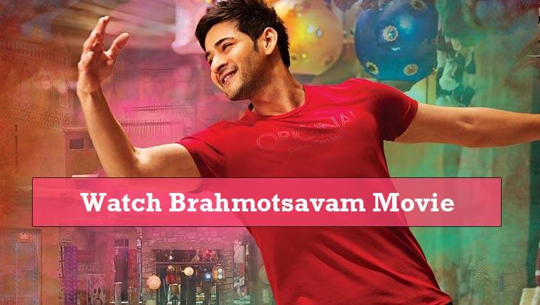 Watch Brahmotsavam Movie