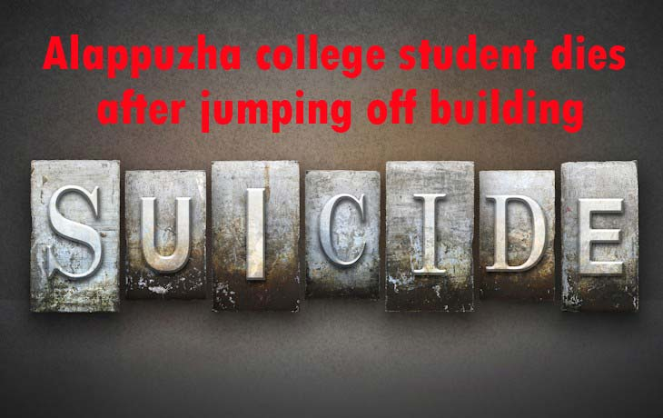 Alappuzha college student dies after jumping off building