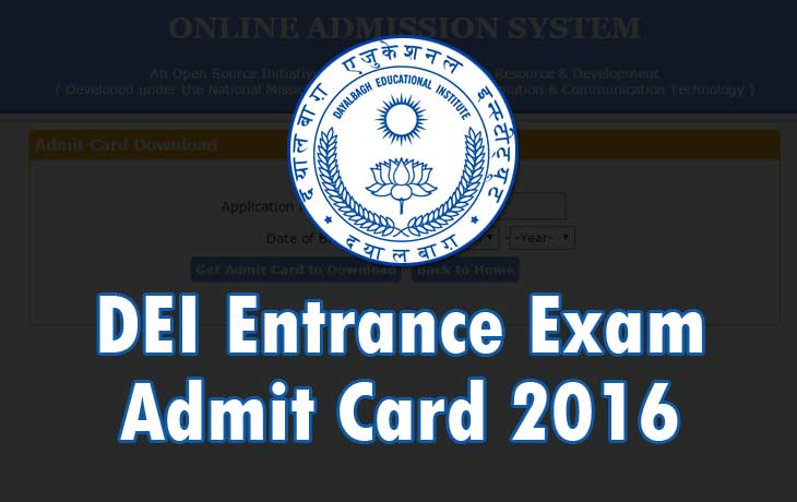 DEI Admit Card 2016
