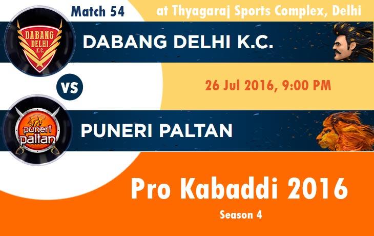 Dabang Delhi K.C. vs Puneri Paltan Pro Kabaddi 2016
