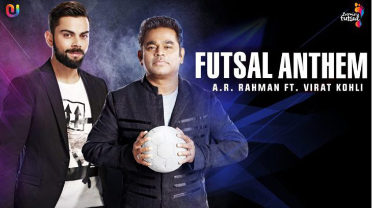 Premier Futsal OFFICIAL VIDEO 2016 by AR Rahman and Virat Kohli