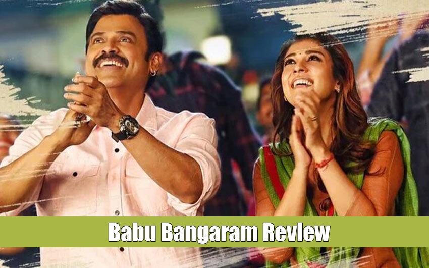 Babu Bangaram Review