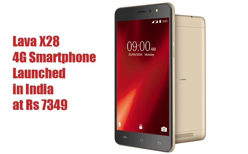 Lava X28 4G Smartphone Launched in India at Rs 7349