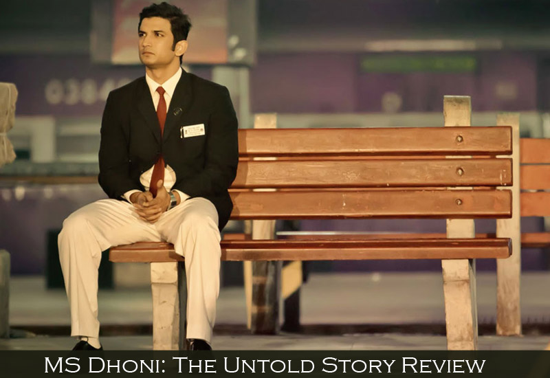 MS Dhoni The Untold Story Review