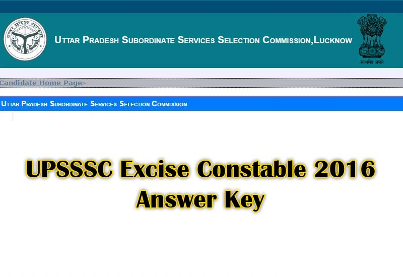 UPSSSC Excise Constable 2016 Answer Key