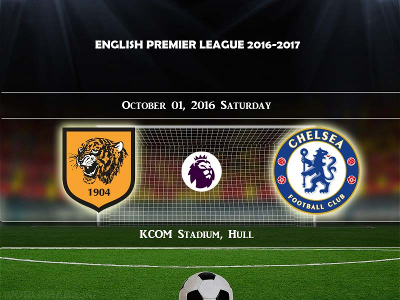 Hull City vs Chelsea Live Streaming Match Final Score, Goals: EPL 16-17