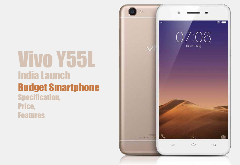 Vivo Y55L Specification, Price, Feature