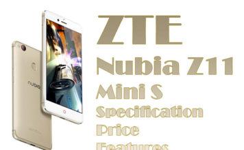 ZTE Nubia Z11 Mini S Specification, Price & Features