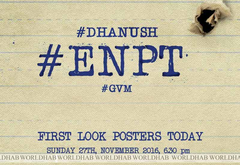 Enai Nokki Paayum Thotta First Look Poster Release ENPT Posters, Images