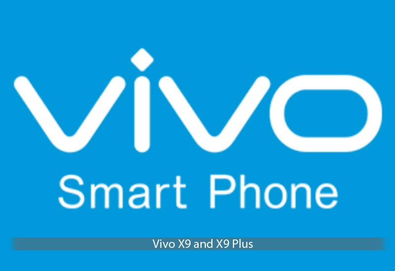 Vivo X9 and X9 Plus 8MP dual Front-facing camera Phone Release Date