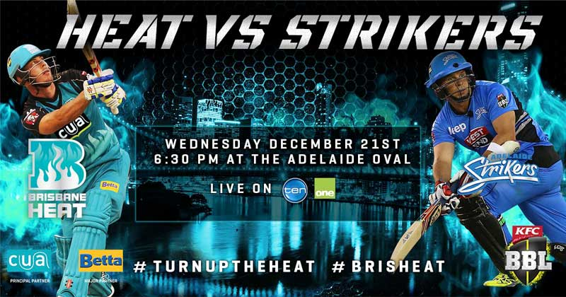 Adelaide Strikers vs Brisbane Heat Match