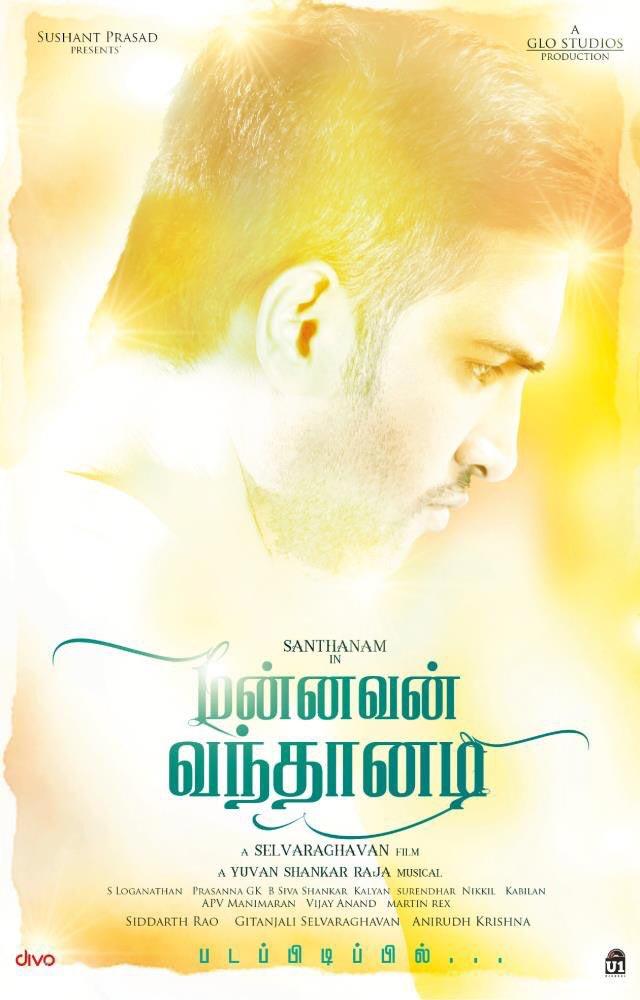 Mannavan Vanthanadi First Look Poster Released Santhanam, Selvaraghavan