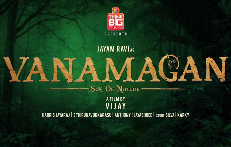 Vanamagan Movie Cast and Crew Jayam Ravi, Sayesha Saigal