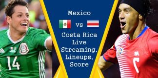 Mexico vs Costa Rica Live Streaming, Live Score