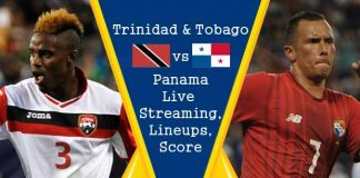 Trinidad & Tobago vs Panama Live Streaming, Official Lineups, Live Score Updates