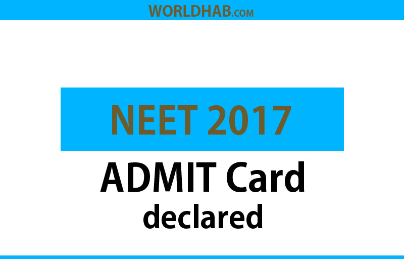 NEET 2017 admit cards released, download them here