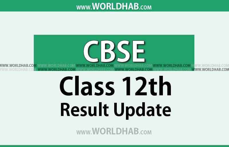 CBSE 12th result 2017 update