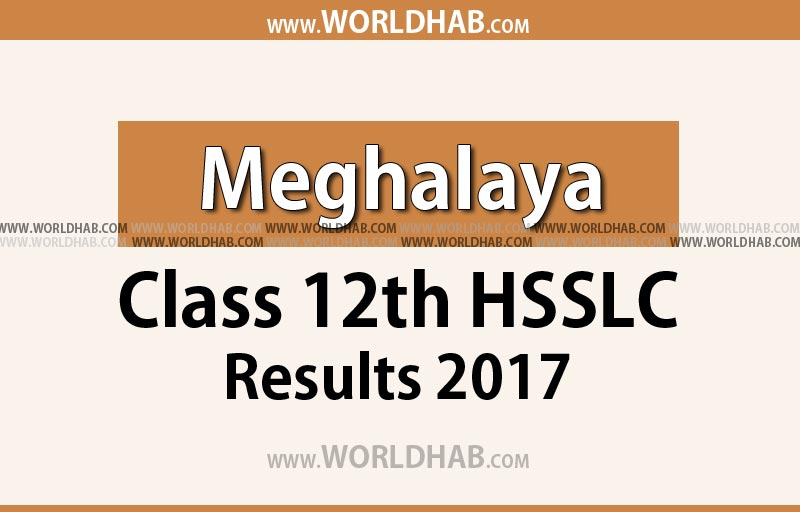 Meghalaya class 12th HSSLC result 2017