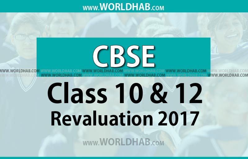 CBSE Revaluation 2017 process begins today for Class 10th and 12th - check how to apply