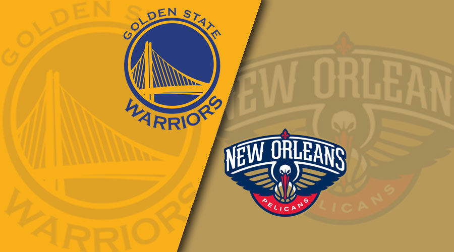 Golden State Warriors vs New Orleans Pelicans Live