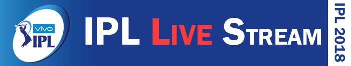 IPL 2018 Live Stream