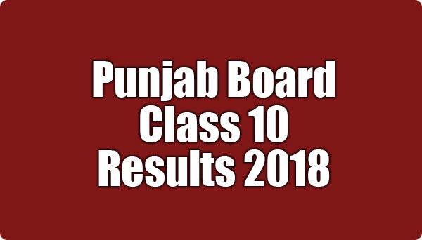 Punjab Board Class 10 Results 2018
