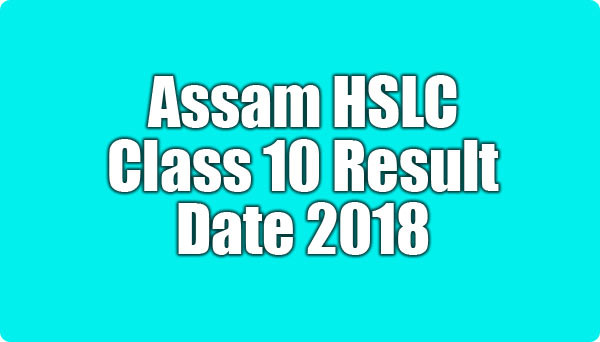 SEBA Assam HSLC Class 10th Results 2018