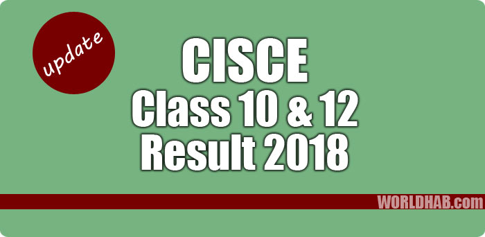 CISCE class 10th 12th results 2018