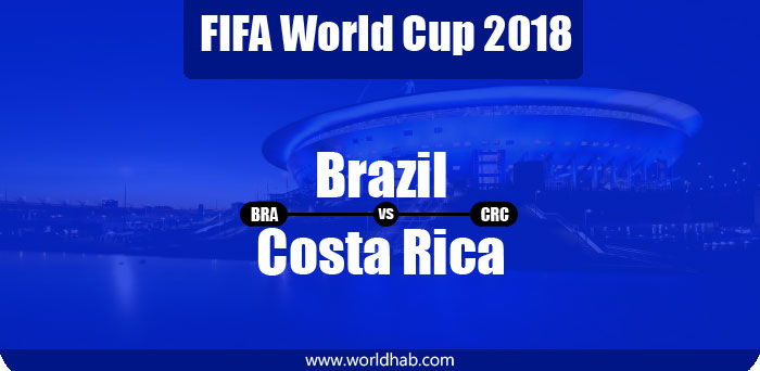 brazil vs costa rica world cup 2018 e bra v crc score