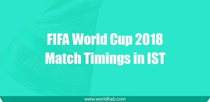 FIFA World Cup 2018 timings in India