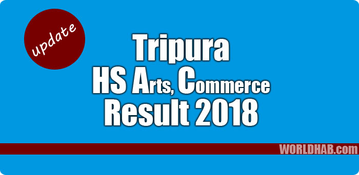 Tripura 12th results 2018: TBSE HS Arts, Commerce results