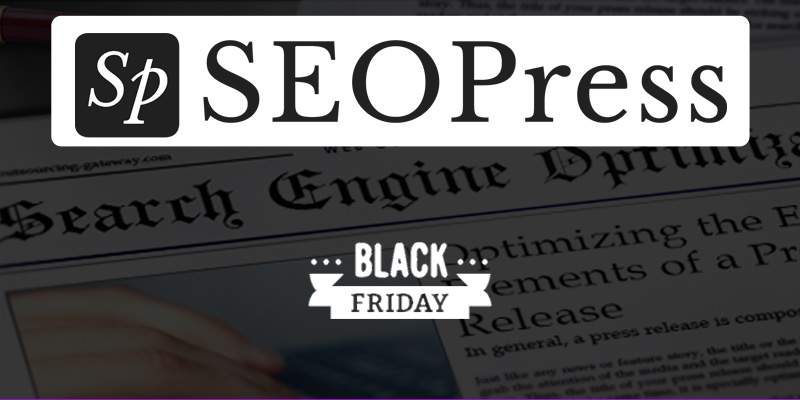 Lifetime Licence SEOPress Pro Black Friday Deal