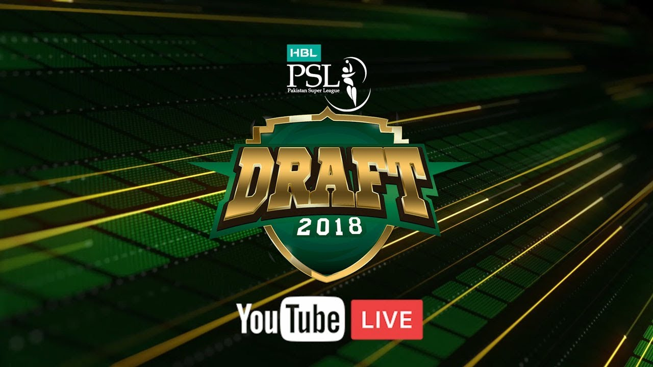 Psl 2019 Players Draft Live Streaming And Updates Pakistan Super League T20 2019 Auction
